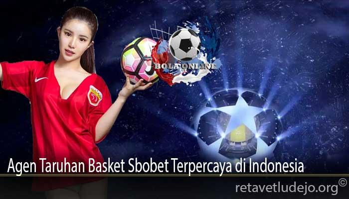 Agen Taruhan Basket Sbobet Terpercaya di Indonesia