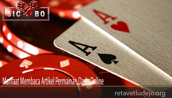 Manfaat Membaca Artikel Permainan Dadu Online